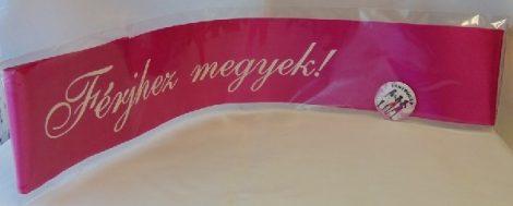 Vállszalag + kitűző férjhez megyek, pink